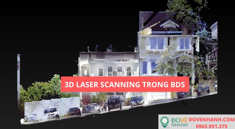 Ứng Dụng 3d Laser Scanning Trong Ngành Bất Động Sản