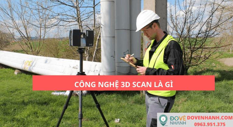 Công nghệ scan 3D là gì và các ứng dụng vào đời sống