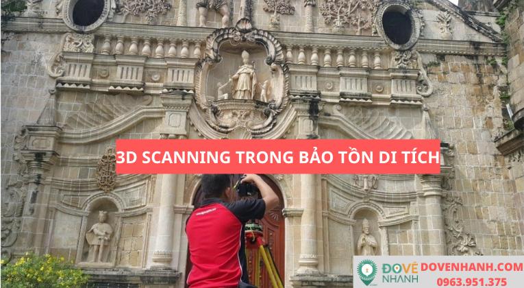 Có thể ứng dụng 3D scanning vào bảo tồn di tích?