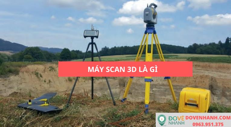 Máy quét scan 3D là gì? Ứng dụng của máy quét scan 3D trong đời sống